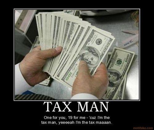 Tax-man-tax-money-demotivational-poster-1250001798