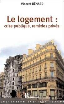 Logement, crise publique, remèdes privés